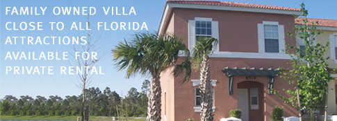 Family owned villa close to all florida attractions for rental